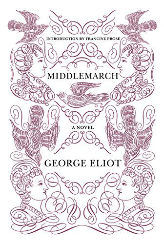 Middlemarch, by George Eliot.